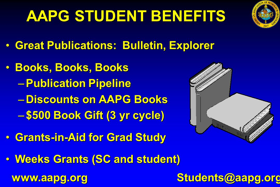 AAPG STUDENT BENEFITS Great Publications: Bulletin, Explorer