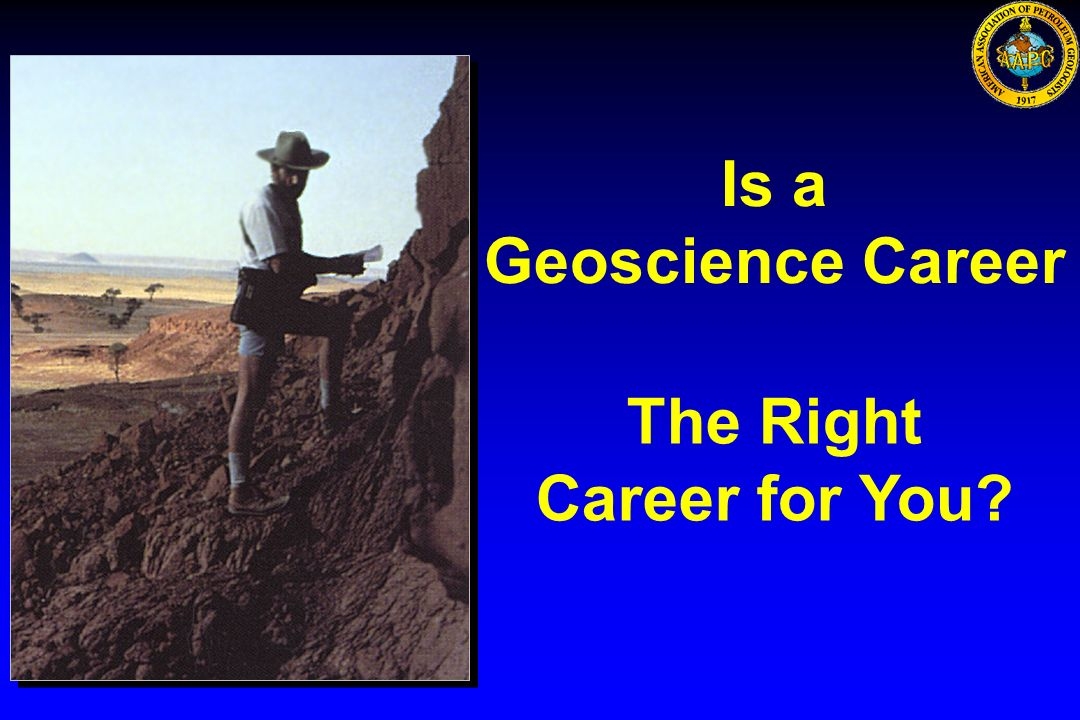 Is a Geoscience Career The Right Career for You
