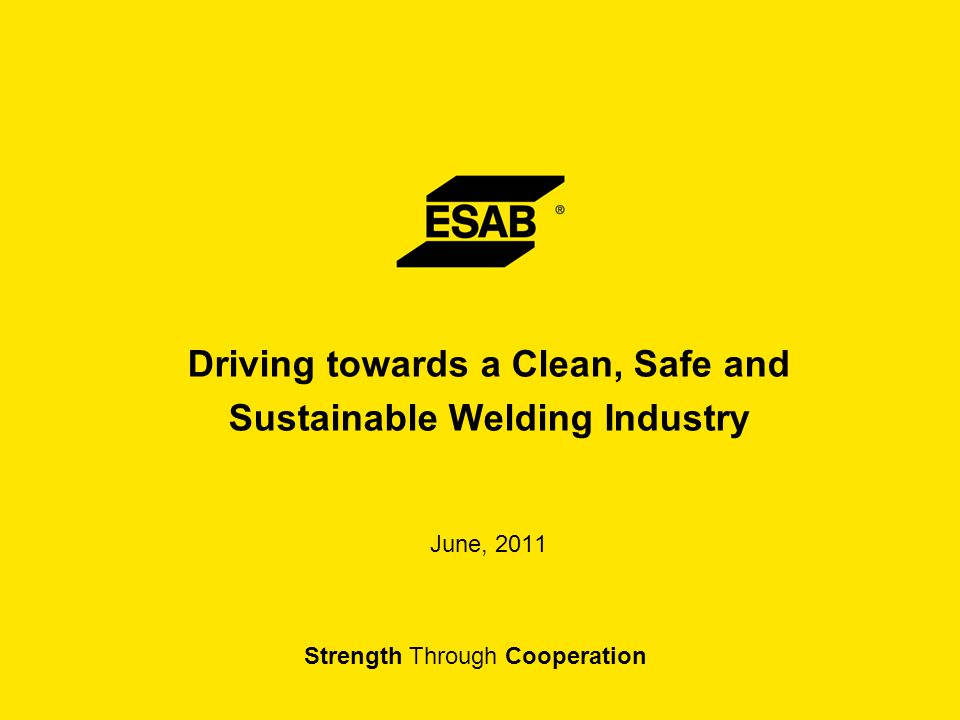 Driving towards a Clean, Safe and Sustainable Welding Industry