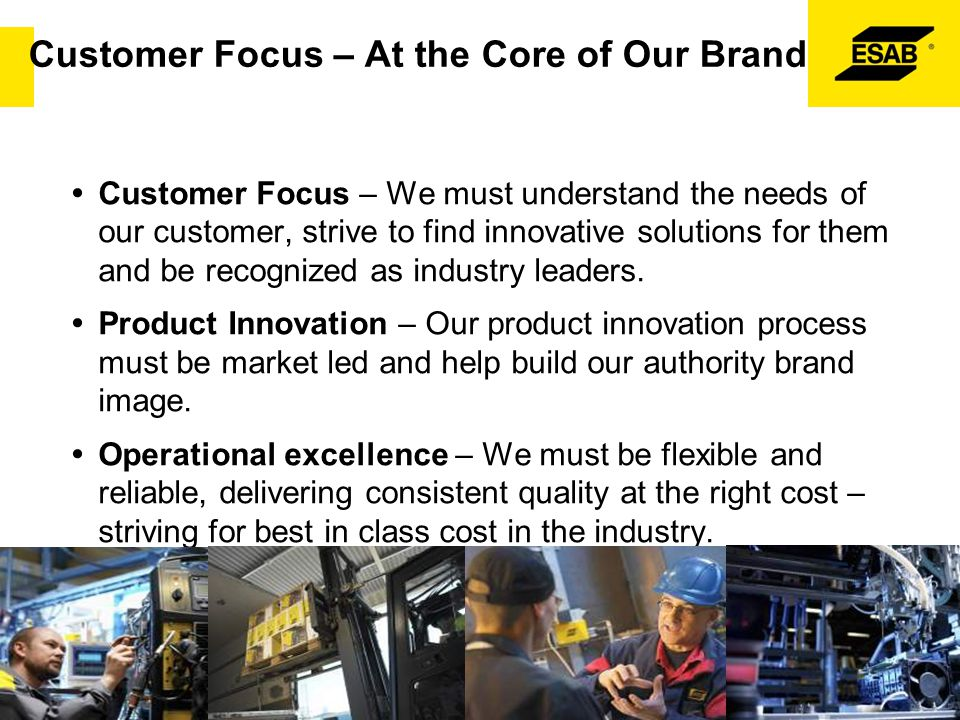Customer Focus – At the Core of Our Brand