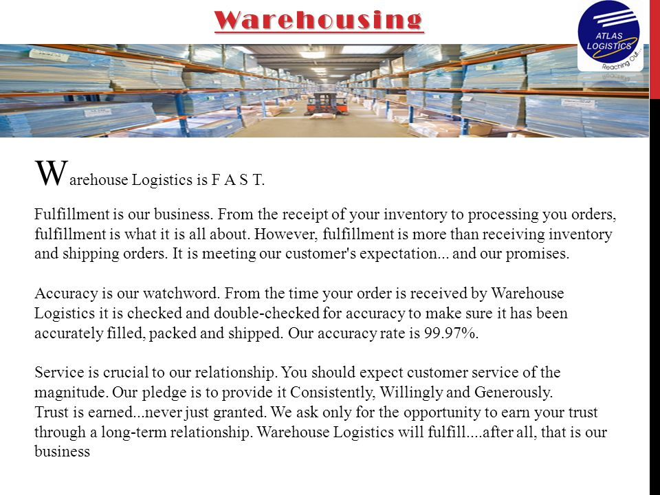 Warehouse Logistics is F A S T.