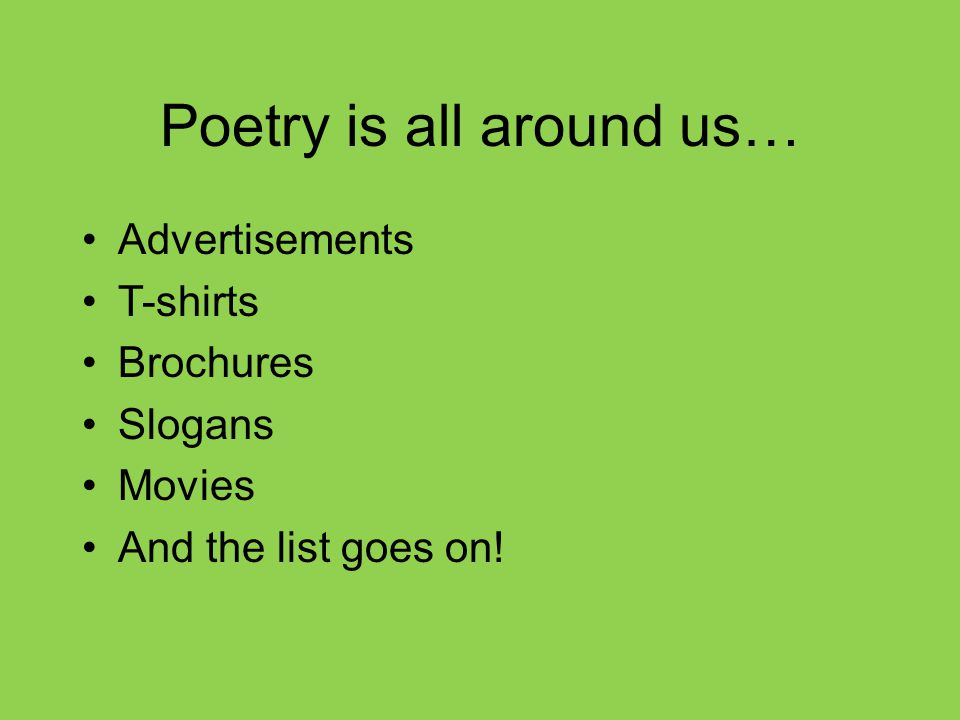 Poetry is all around us…