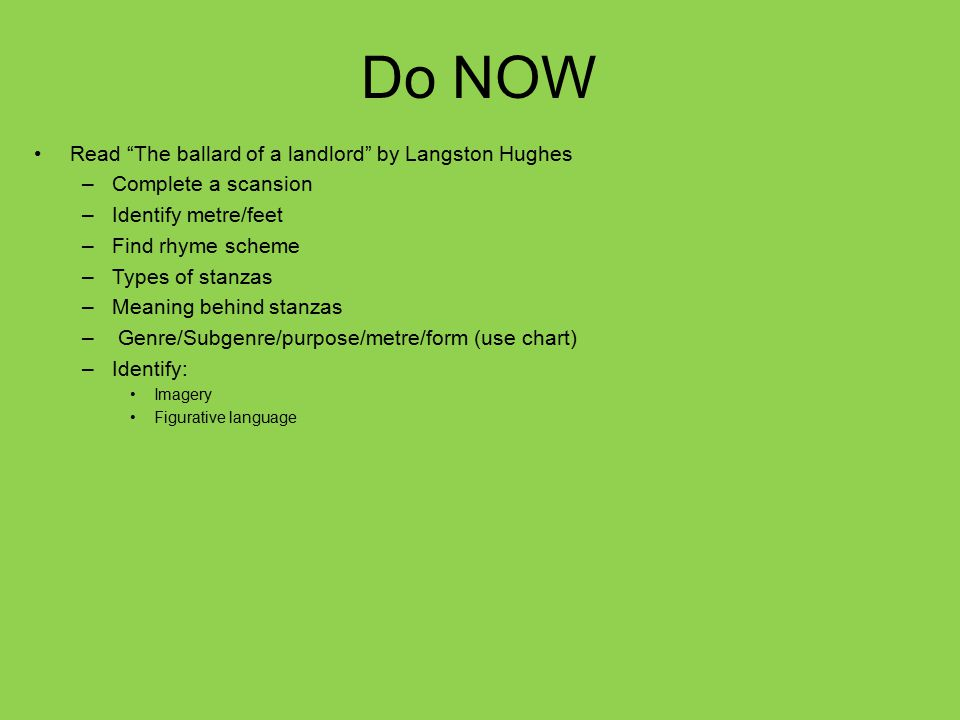 Do NOW Read The ballard of a landlord by Langston Hughes