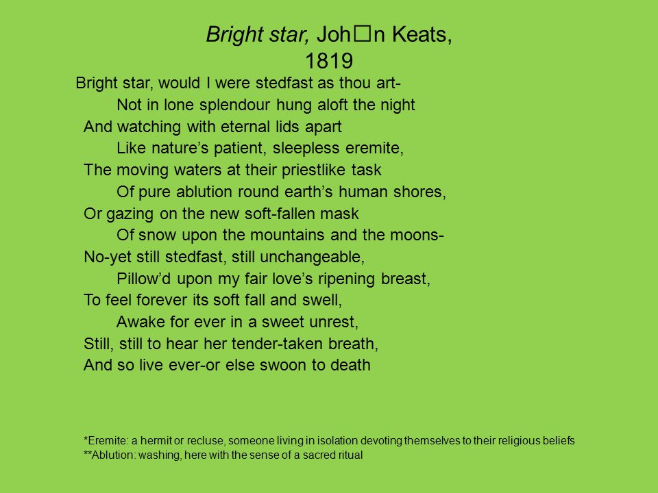 Bright star, John Keats, 1819