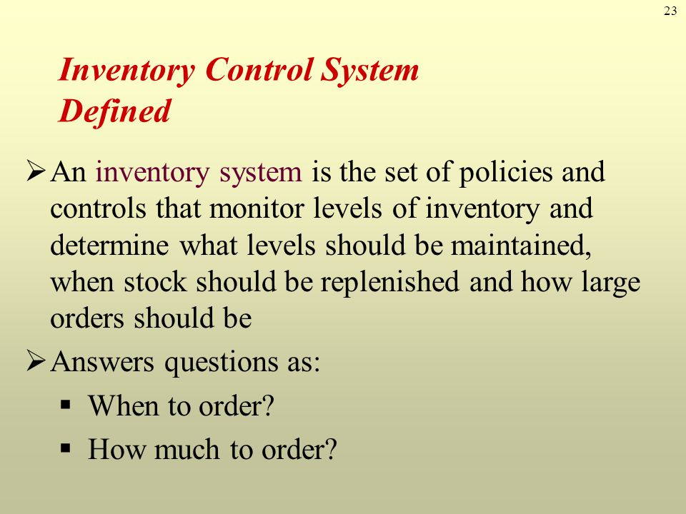 Inventory Control System Defined
