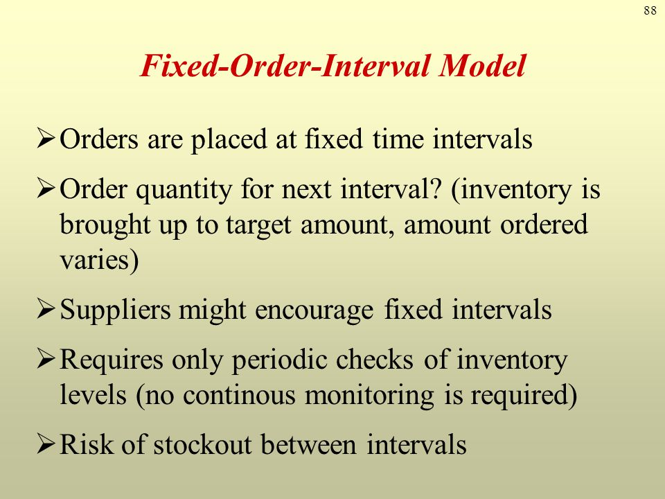 Fixed-Order-Interval Model