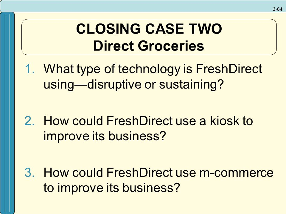 CLOSING CASE TWO Direct Groceries