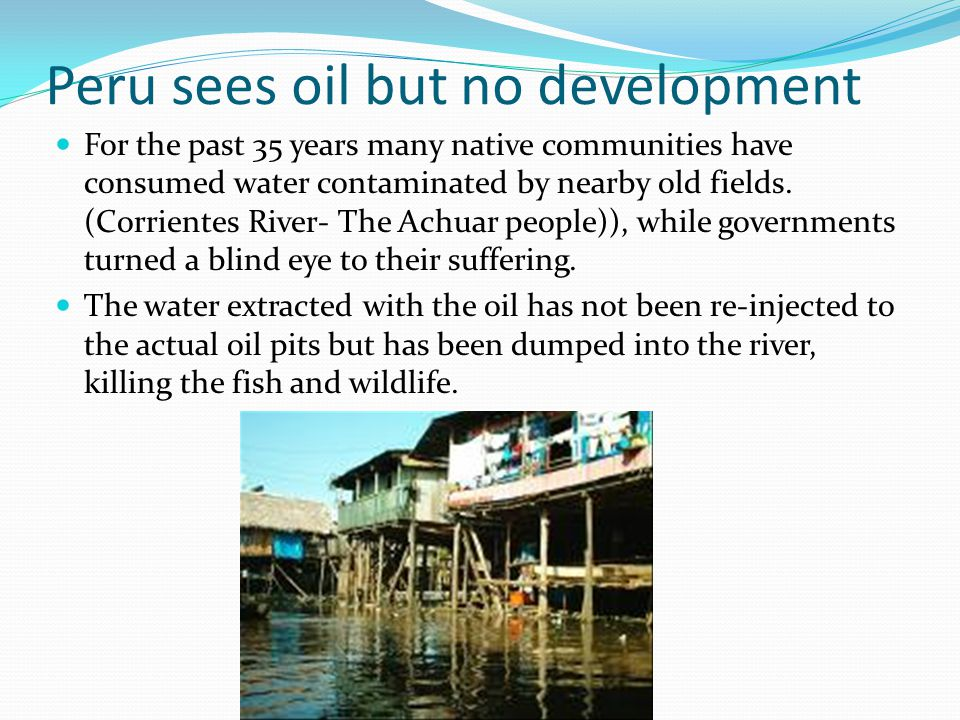 Peru sees oil but no development