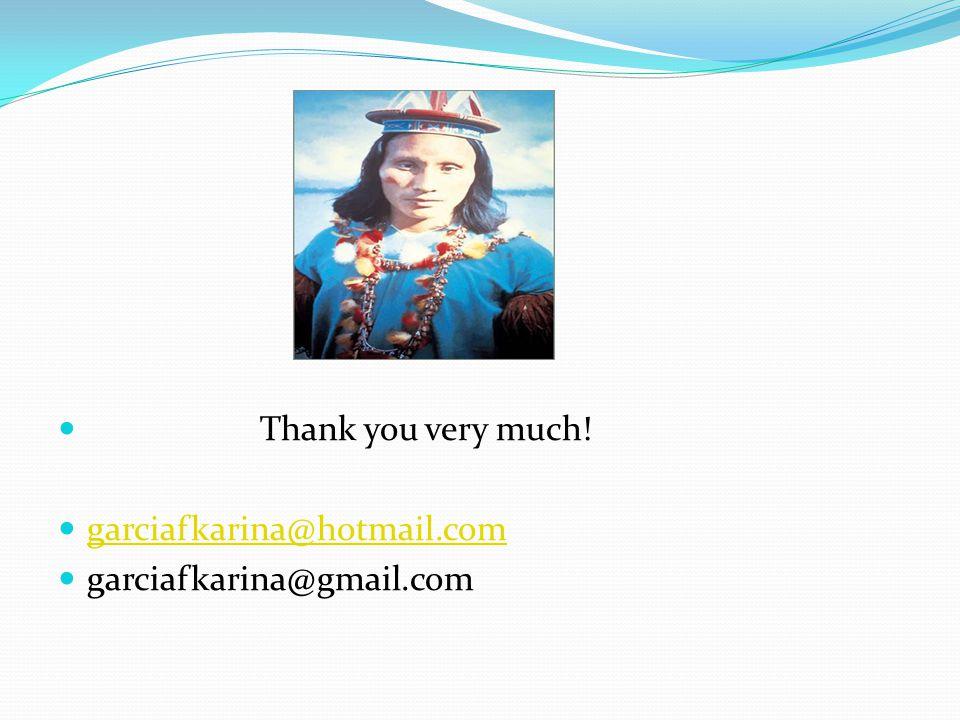 Thank you very much! garciafkarina@hotmail.com garciafkarina@gmail.com
