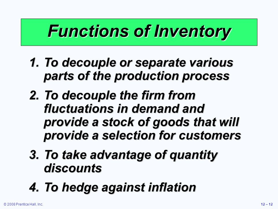 Functions of Inventory