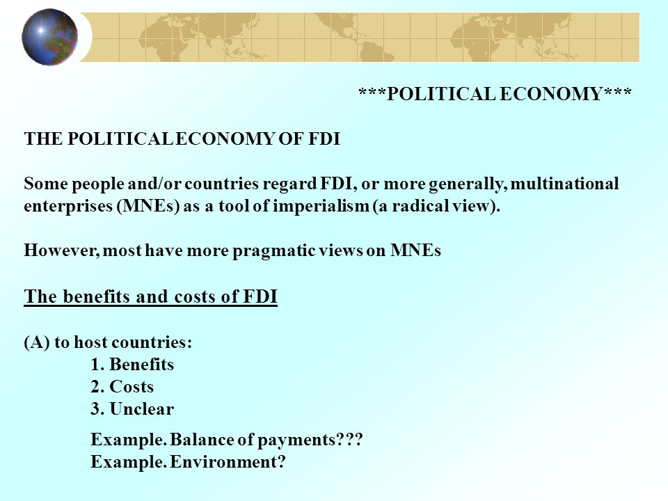 The benefits and costs of FDI