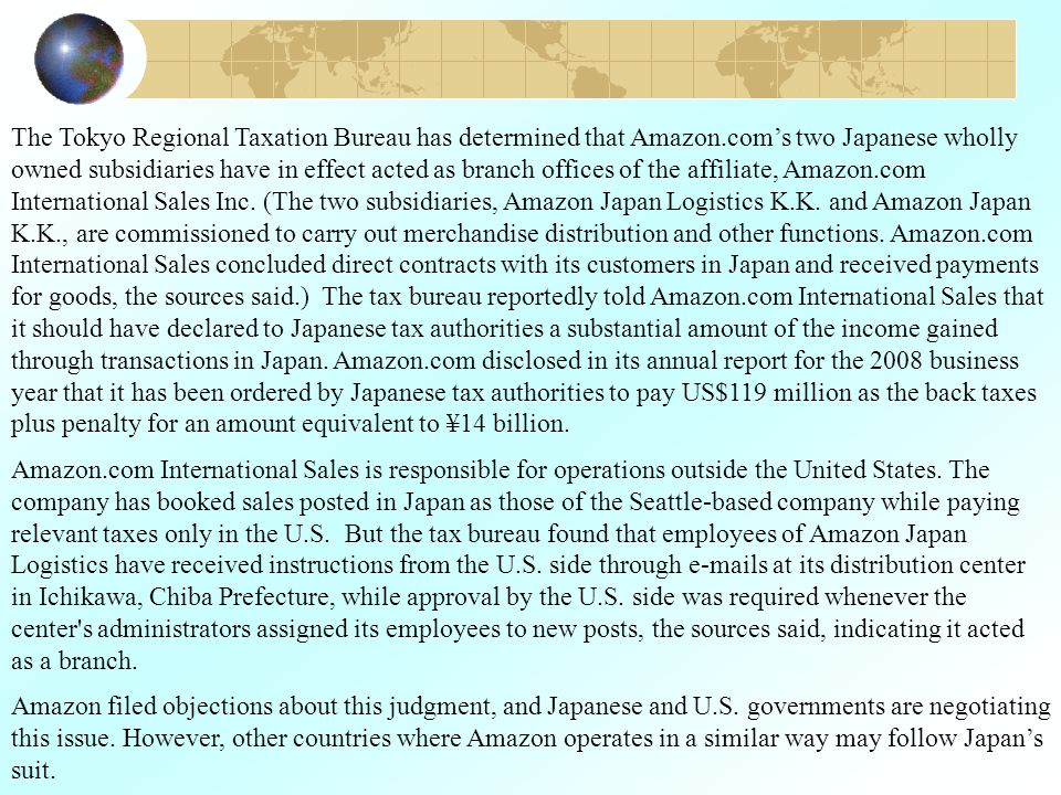 The Tokyo Regional Taxation Bureau has determined that Amazon