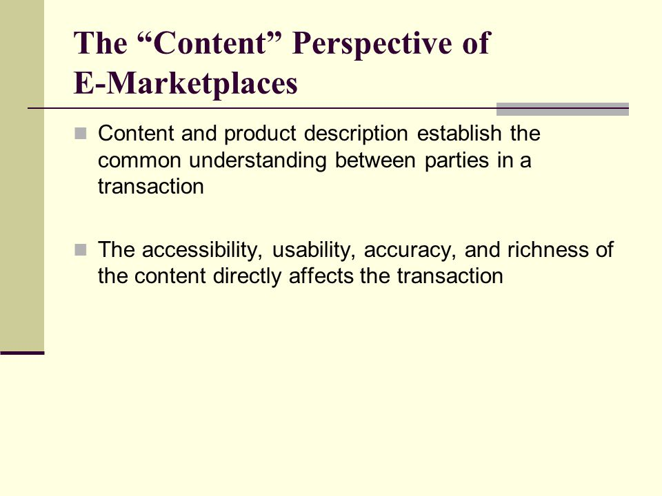 The Content Perspective of E-Marketplaces