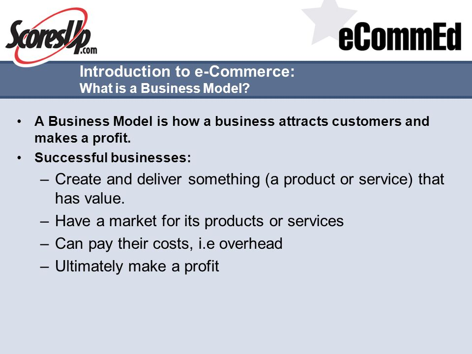 Introduction to e-Commerce: What is a Business Model