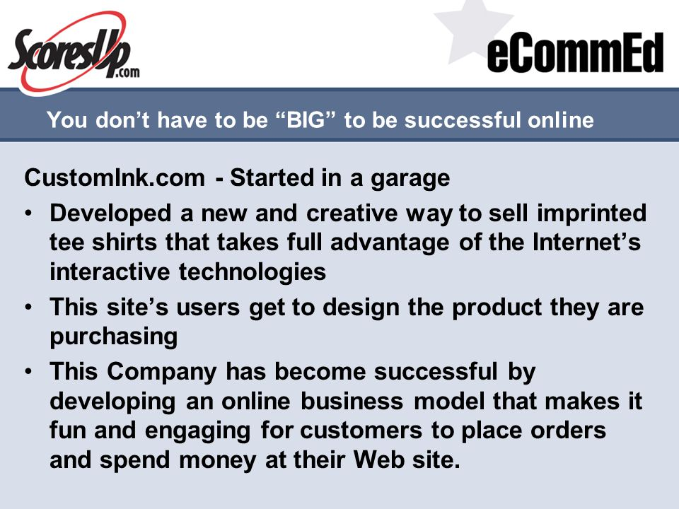 You don't have to be BIG to be successful online