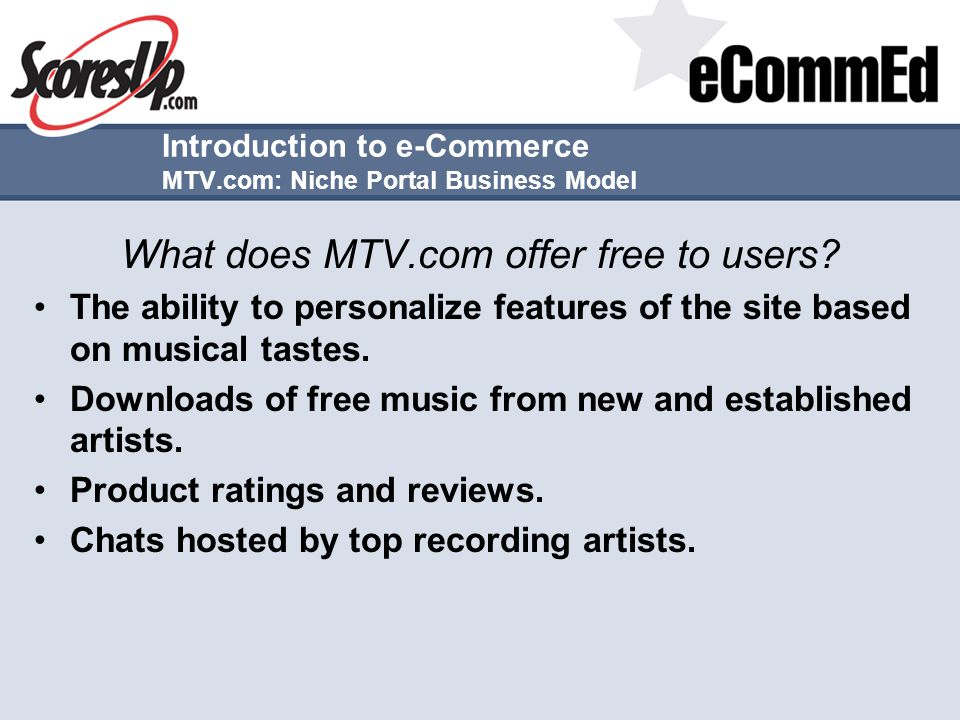 Introduction to e-Commerce MTV.com: Niche Portal Business Model