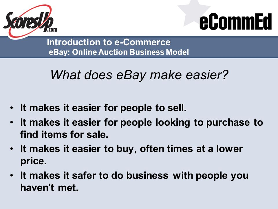 Introduction to e-Commerce eBay: Online Auction Business Model