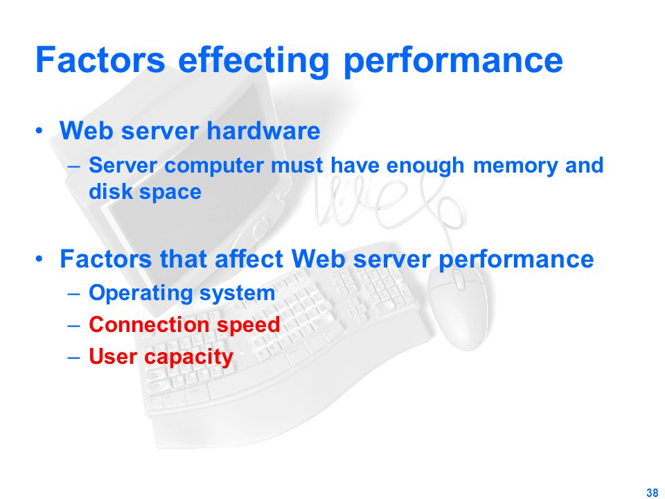 Factors effecting performance