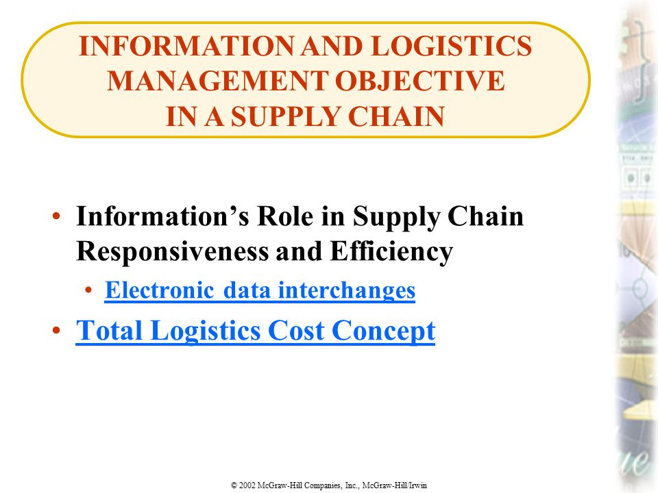 INFORMATION AND LOGISTICS MANAGEMENT OBJECTIVE IN A SUPPLY CHAIN