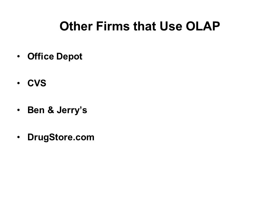 Other Firms that Use OLAP