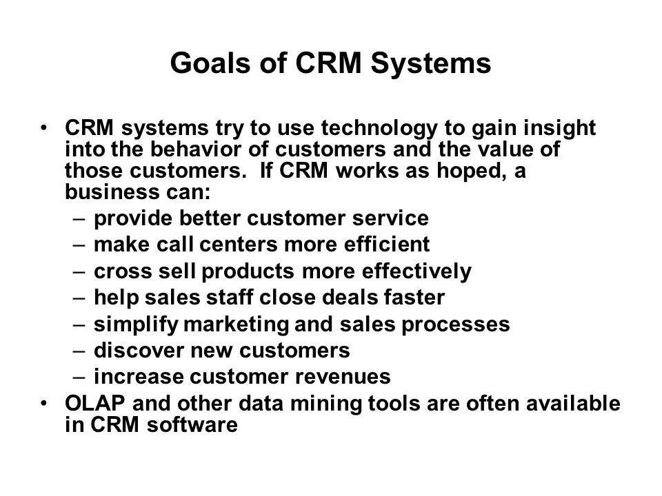 Goals of CRM Systems