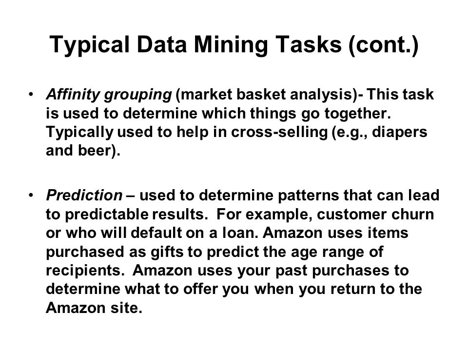 Typical Data Mining Tasks (cont.)