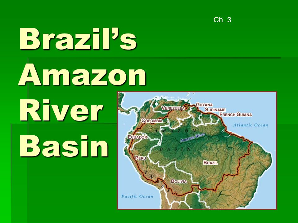 Brazil's Amazon River Basin