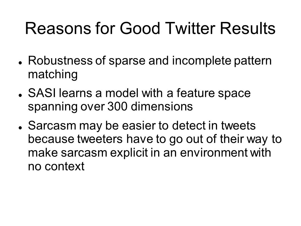 Reasons for Good Twitter Results