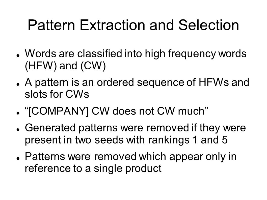 Pattern Extraction and Selection