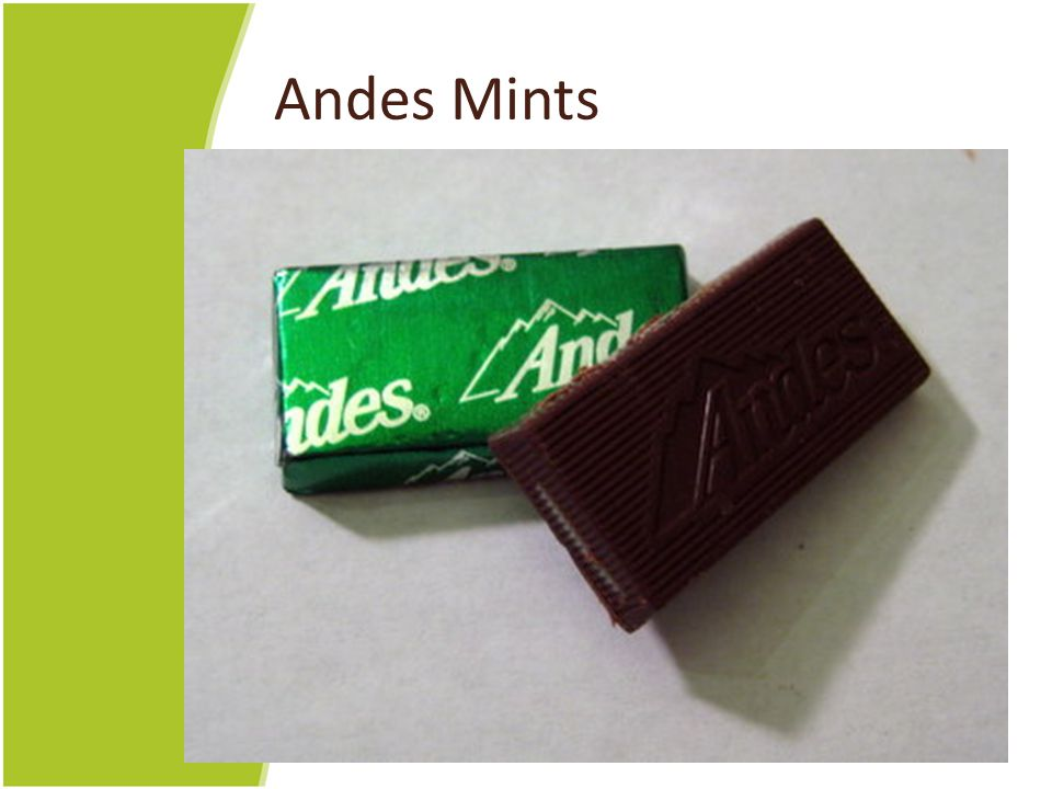 Andes Mints No relation.
