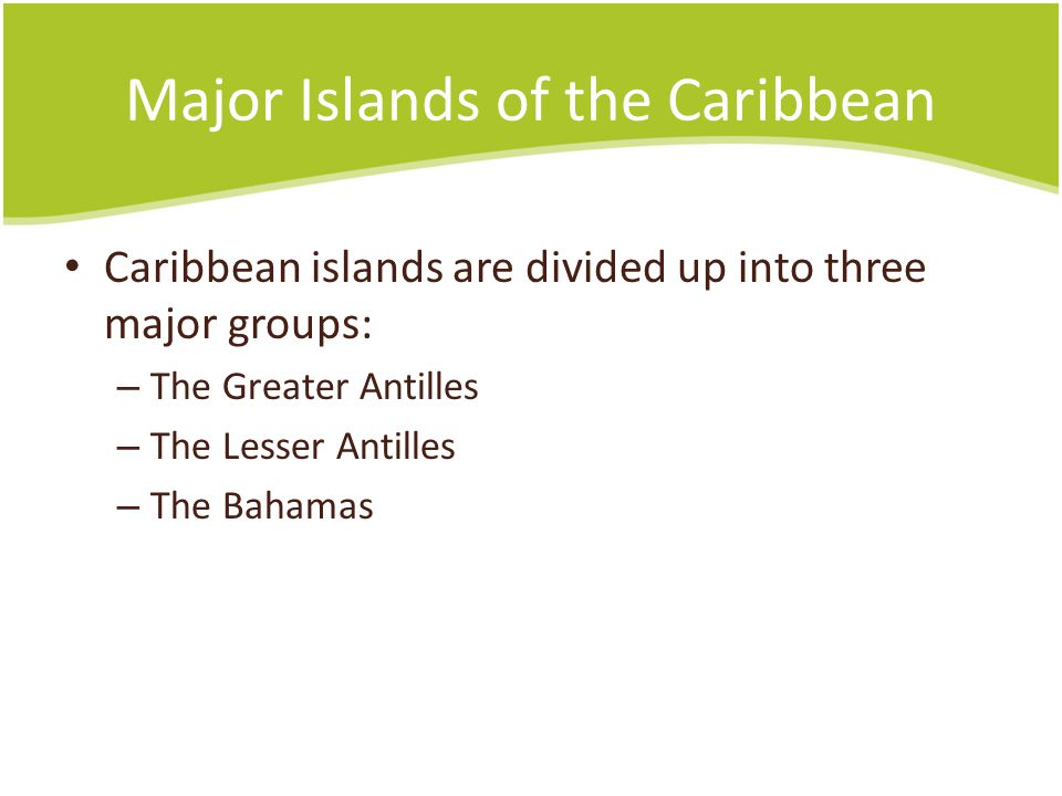 Major Islands of the Caribbean