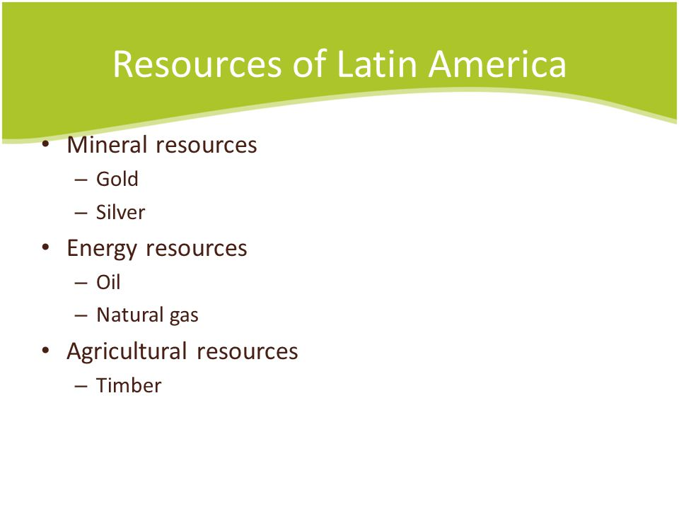 Resources of Latin America