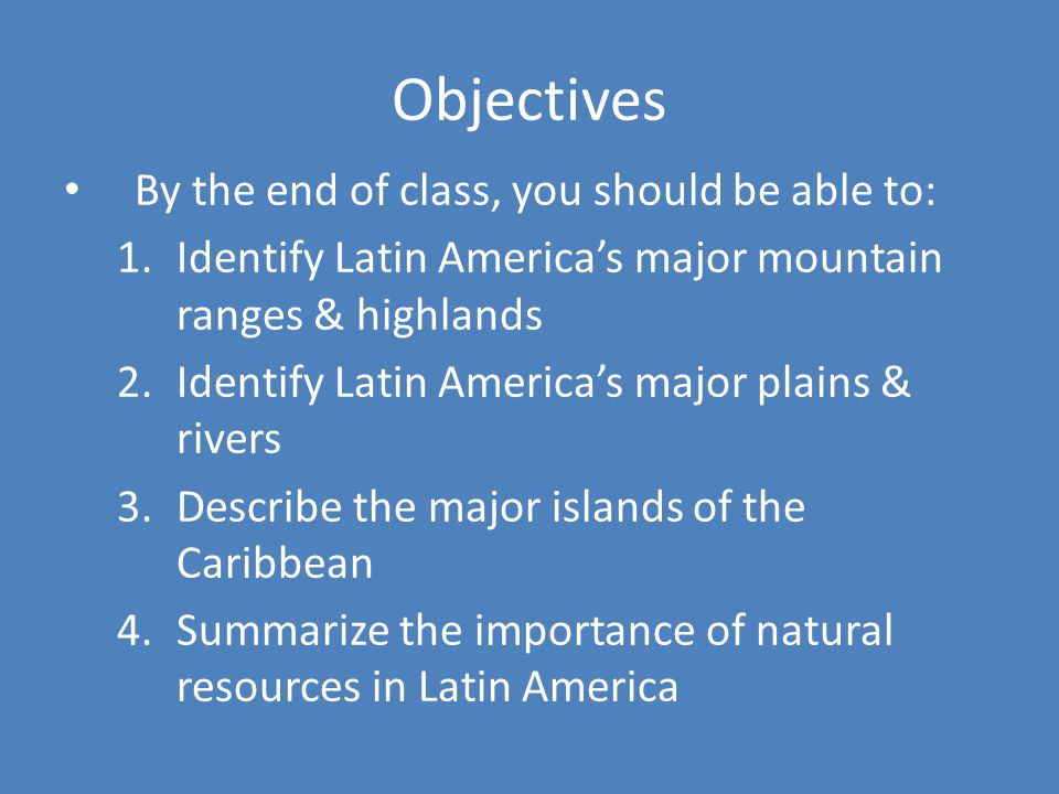 Objectives By the end of class, you should be able to: