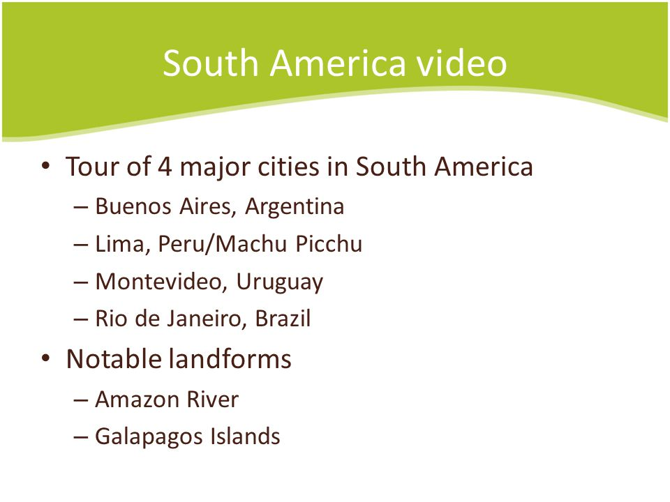 South America video Tour of 4 major cities in South America