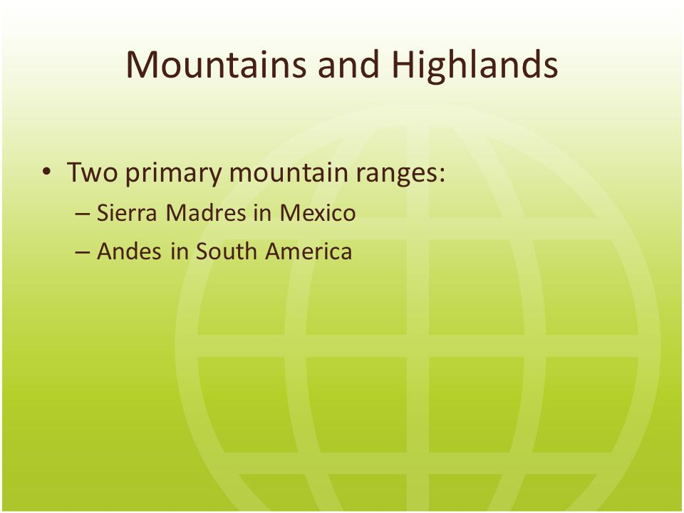 Mountains and Highlands