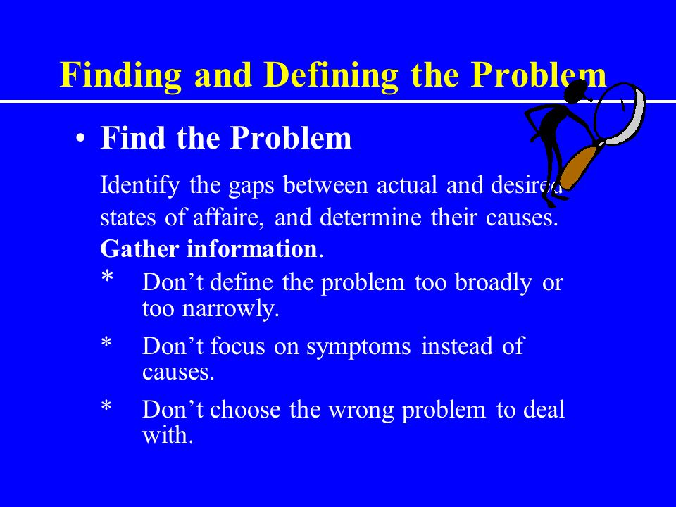 Finding and Defining the Problem