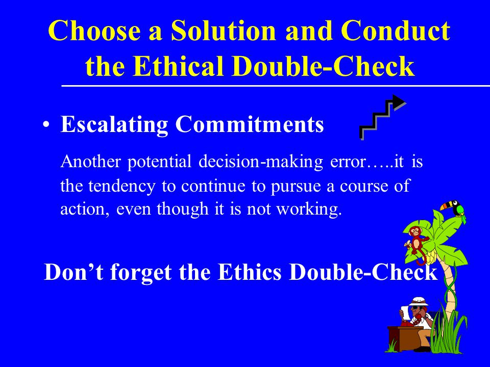 Choose a Solution and Conduct the Ethical Double-Check