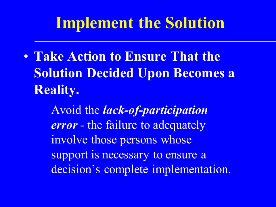 Implement the Solution
