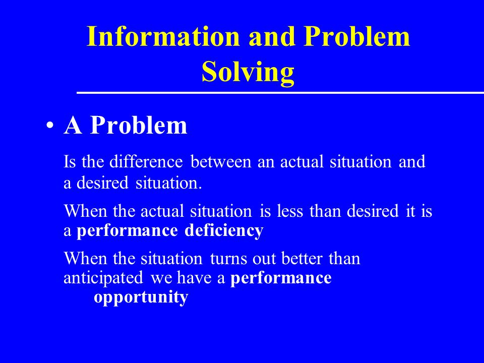 Information and Problem Solving