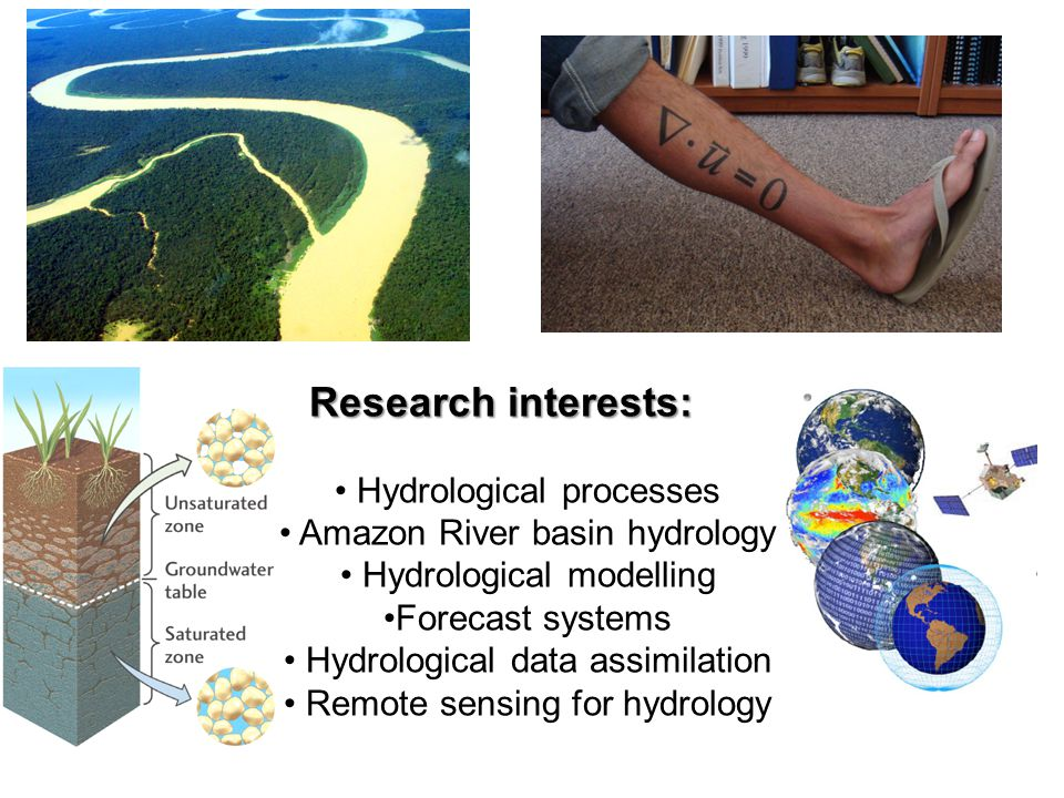 Research interests: Hydrological processes