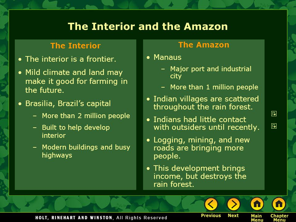 The Interior and the Amazon