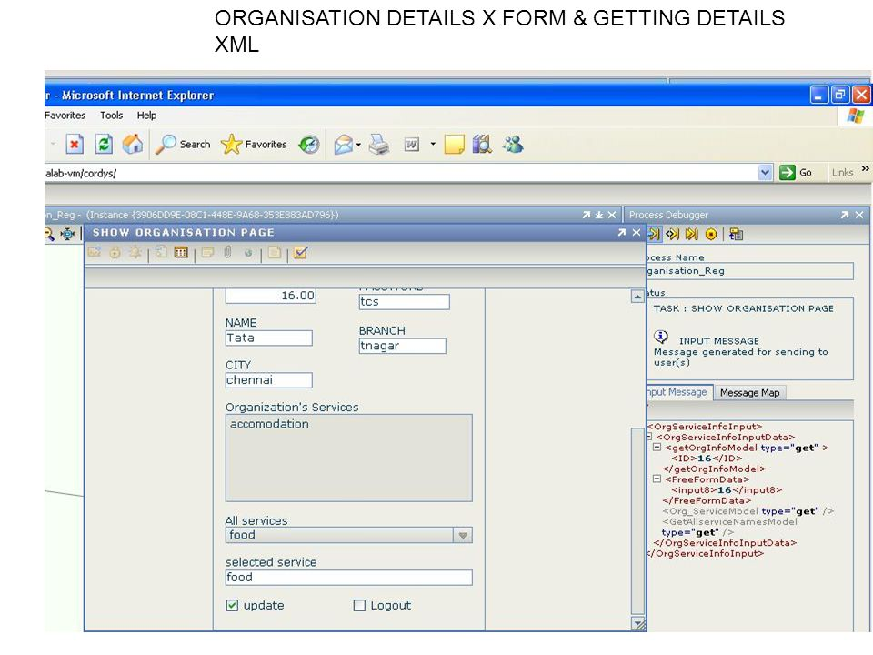 ORGANISATION DETAILS X FORM & GETTING DETAILS XML