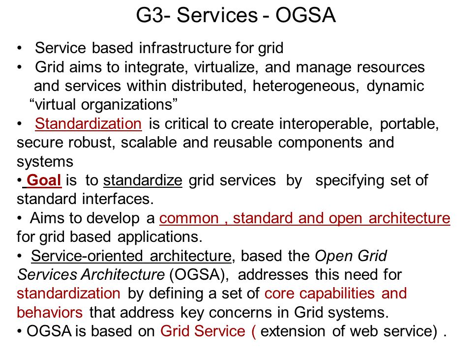 G3- Services - OGSA Service based infrastructure for grid
