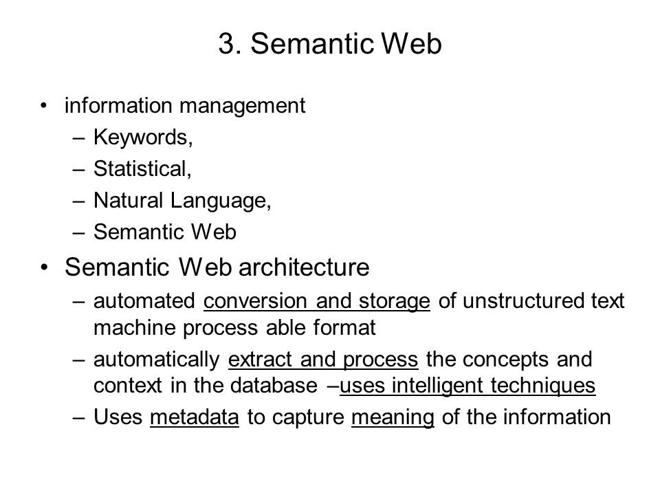 3. Semantic Web Semantic Web architecture information management