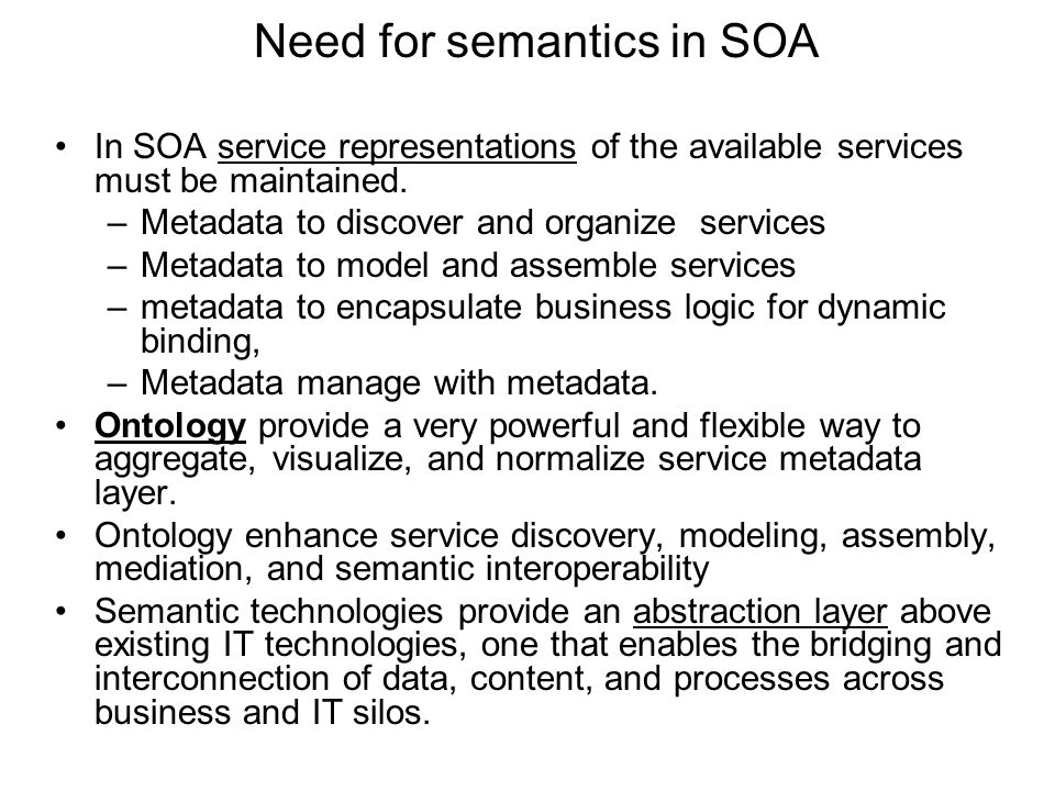 Need for semantics in SOA