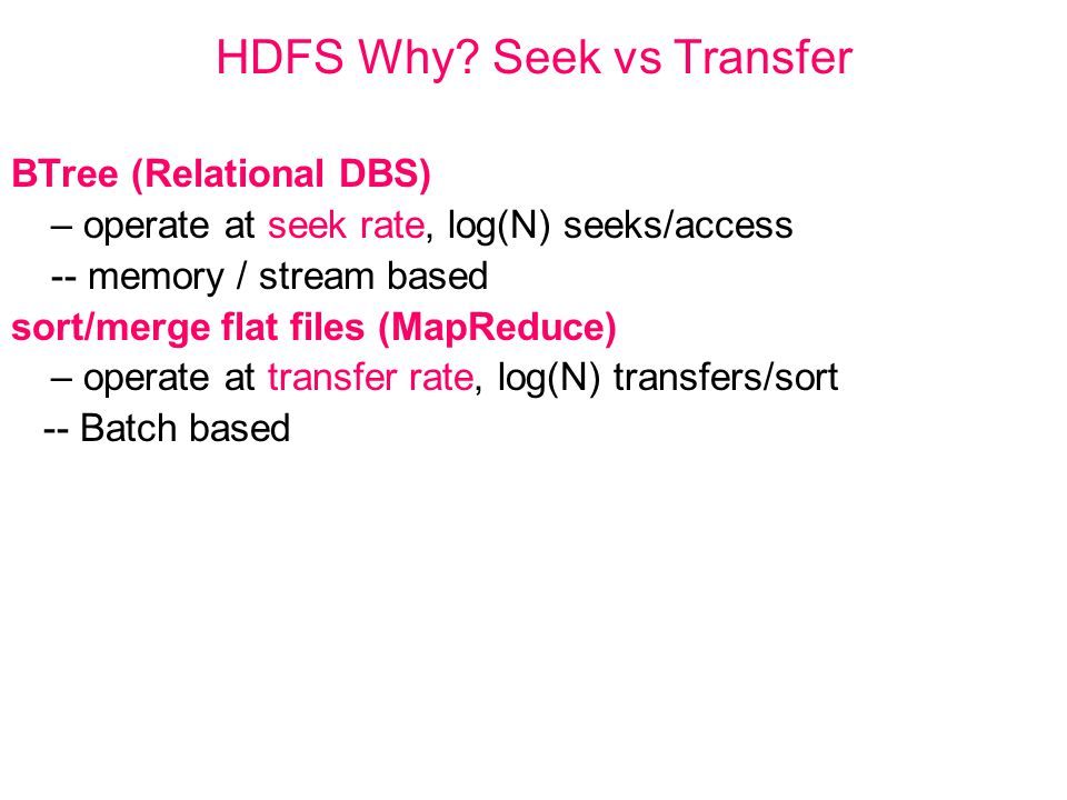 HDFS Why Seek vs Transfer