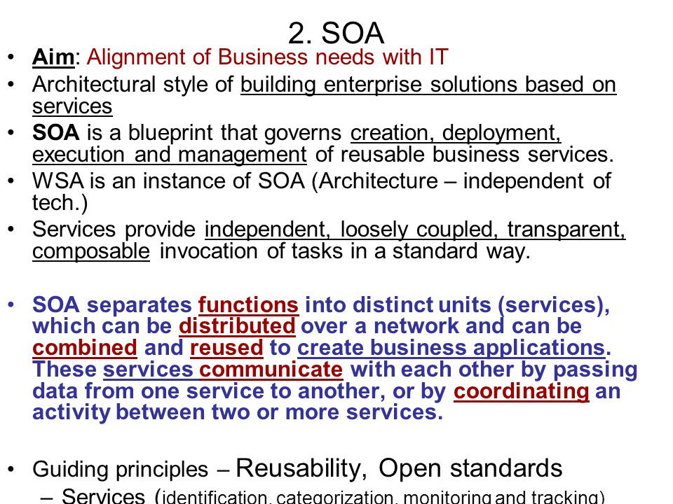 2. SOA Aim: Alignment of Business needs with IT