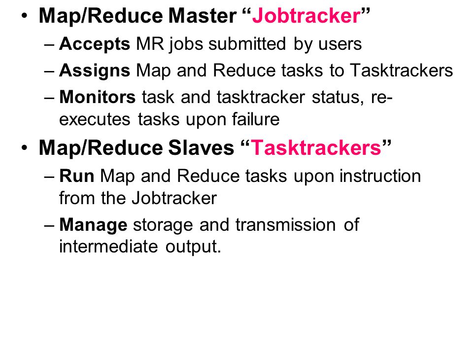 Map/Reduce Master Jobtracker