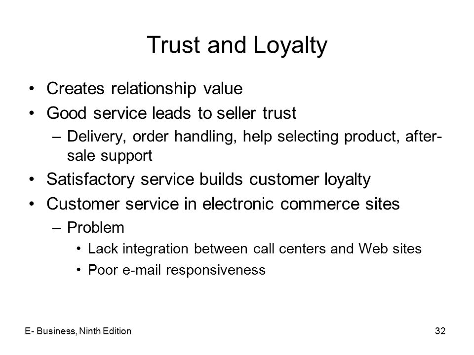Trust and Loyalty Creates relationship value
