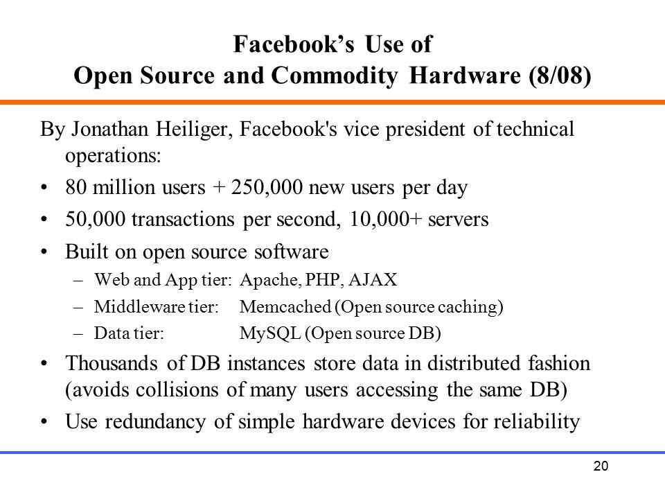 Facebook's Use of Open Source and Commodity Hardware (8/08)